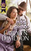 A Man for Glory (Mills & Boon Historical)