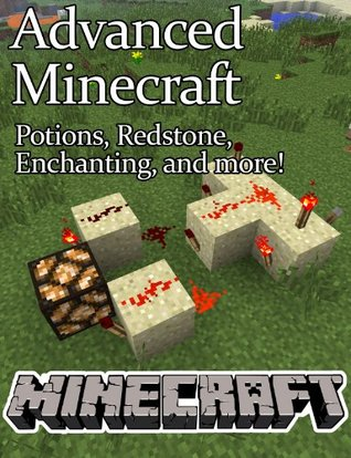 Advanced Minecraft: The Expert User's Survival Guide by