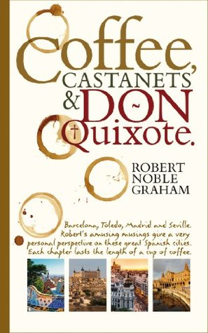 Coffee, Castanets and Don Quixote