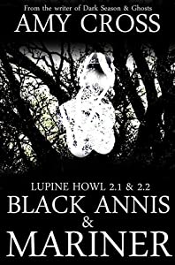 Black Annis and Mariner (Lupine Howl: Series 2, #1-2)