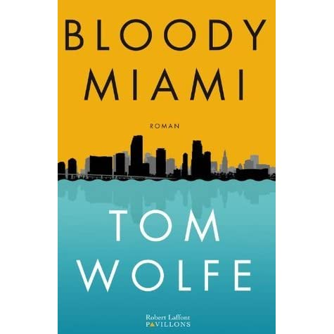 Bloody Miami (PAVILLONS) (French Edition)