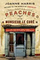 Peaches for Monsieur le Curé: A Novel (Chocolat)