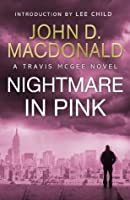 A Nightmare in Pink (Travis McGee, #2)