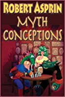 Myth Conceptions (Myth-Adventures Book 2)
