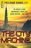 The City Machine (Prologue Books)