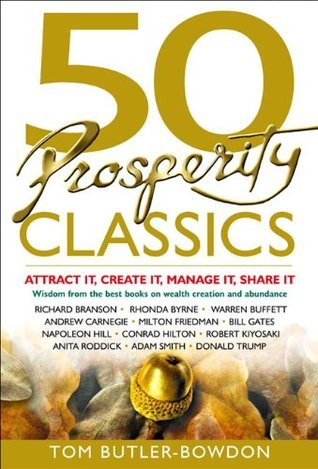 50 Prosperity Classics  Attract It  Create It  Manage It  Share It  50 Classics