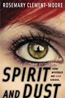 Spirit and Dust (Goodnight Family #2)