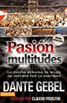 Pasion de multitudes (Spanish Edition)