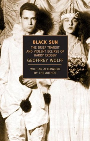 Book cover Black Sun The Brief Transit and Violent Eclipse of Harry Crosby (New York Review Books Classics)