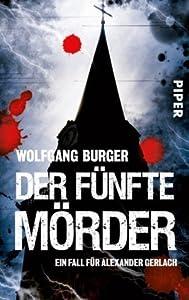 Der fünfte Mörder: Ein Fall für Alexander Gerlach (Alexander Gerlach-Reihe)