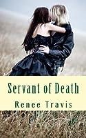 Servant of Death (Three Provinces)