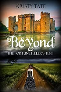 Beyond the Fortuneteller's Tent (Beyond, #1)