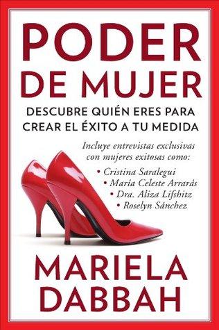 Poder de mujer: Descubre quién eres para crear el éxito a tu medida: (Woman Power: Discover Who You Are to Create Your Own Success) (Spanish Edition)