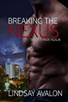 Breaking the Nexus (The Mythrian Realm)