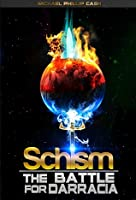 Schism (The Battle for Darracia #1)