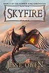 Skyfire (The Summer King Chronicles, #2)