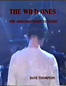 Suede: The Wild Ones