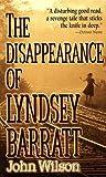 The Disappearance Of Lyndsey Barratt by John  Wilson