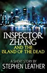 Inspector Zhang and the Island of the Dead (a short story)