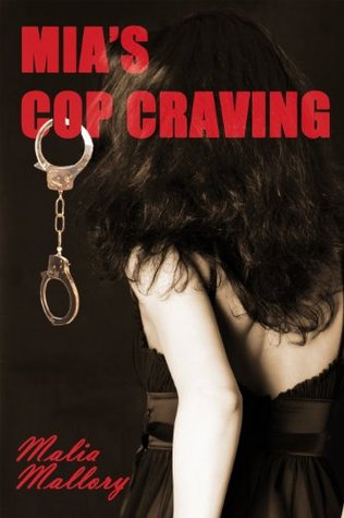 Mia's Cop Craving (Hot Cop Fantasy #1)