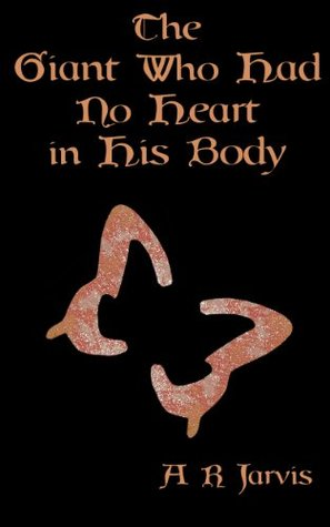 The Giant Who Had No Heart in His Body