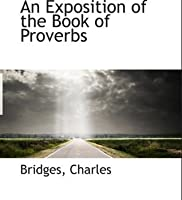 Exposition of Proverbs