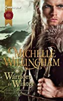 Warriors in Winter: In the Bleak Midwinter\The Holly and the Viking\A Season to Forgive (MacEgan Brothers series Book 7)