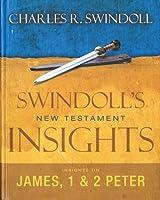 Insights on James, 1 & 2 Peter (Swindoll's New Testament Insights)