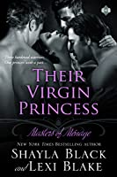 Their Virgin Princess (Masters of Menage, #4)