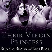 Their Virgin Princess (Masters of Ménage, #4)