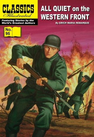 All Quiet on the Western Front (Classics Illustrated, #95)