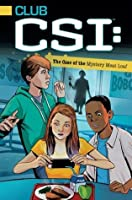 The Case of the Mystery Meat Loaf (Club CSI)