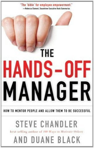The-Hands-Off-Manager-How-to-Mentor-People-and-Allow-Them-to-Be-Successful