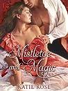 Mistletoe and Magic (Appleton Sisters #3)