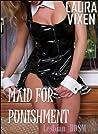 Maid for Punishment - Lesbian BDSM Erotica