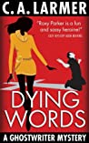 Dying Words (A Ghostwriter Mystery #4)
