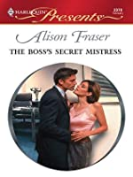 The Boss's Secret Mistress (Harlequin Presents)
