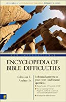 New International Encyclopedia of Bible Difficulties (Zondervan's Understand the Bible Reference Series)
