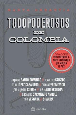 Todopoderosos de Colombia (Spanish Edition)