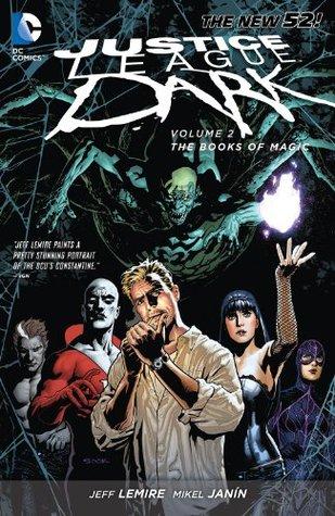 Justice League Dark, Vol. 2 by Jeff Lemire
