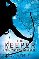 The Keeper: A Brilliant Darkness Story (Billiant Darkness, #1.5)