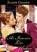 An Imprudent Lady (Mills & Boon Historical Undone) (Fortney Follies - Book 1)