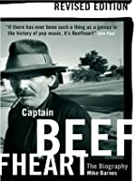 Captain Beefheart (Updated Edition)