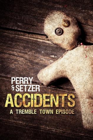 Accidents - A Tremble Town Episode