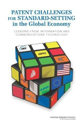 Patent Challenges for Standard-Setting in the Global Economy by Committee on Intellectual Property Management