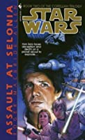Assault at Selonia: Star Wars (The Corellian Trilogy): Book 2 (Star Wars: The Corellian Trilogy)