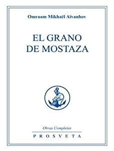 El grano de mostaza (The Complete Works, #4)