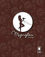 Mujerzotas (Spanish Edition)