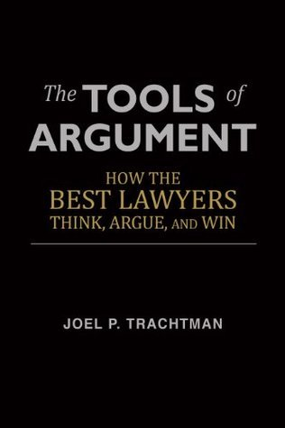 The Tools of Argument by Joel P