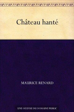 Château hanté (French Edition)